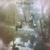 Fresh Maggots by Fresh Maggots