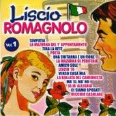 Liscio romagnolo, Vol. 1 von Various Artists