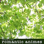 Romantic Animes by R Master