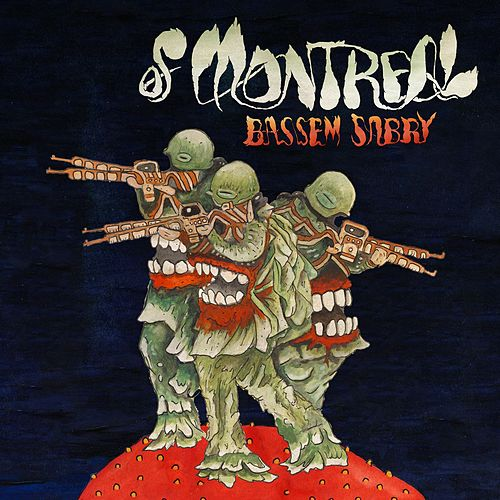 Bassem Sabry by of Montreal
