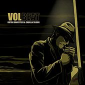 Guitar Gangsters & Cadillac Blood by Volbeat