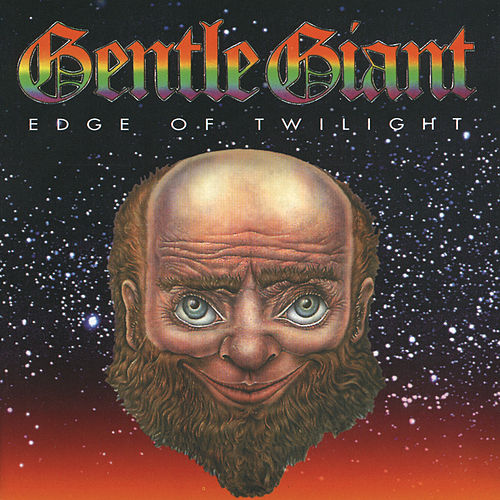 Edge Of Twilight (Digitally Remastered) von Gentle Giant