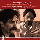 Shurangiz by Hossein Alizadeh