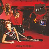 Room Service by Roxette