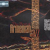 The Best of Armenian Jazz by Various Artists