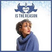 Love Is the Reason by Laura Reed & Deep Pocket