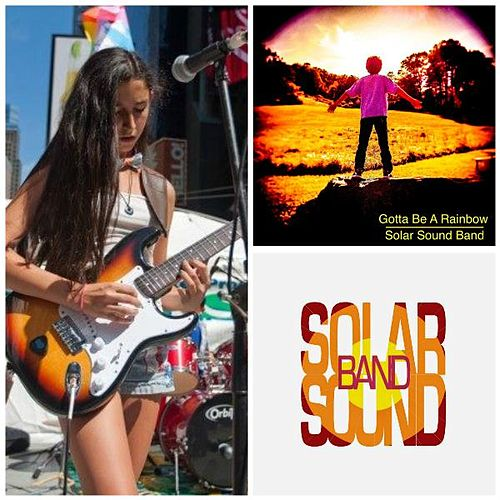 Gotta Be a Rainbow by Solar Sound Band