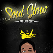 Soul Glow by Paul Vincent