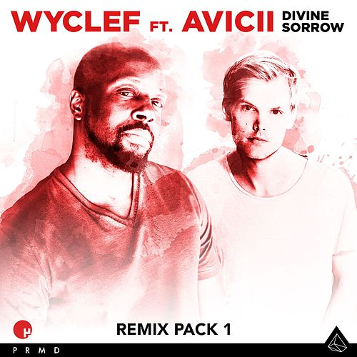 Divine Sorrow Remix Pack 1 by Wyclef Jean