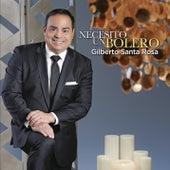 Necesito un Bolero by Gilberto Santa Rosa