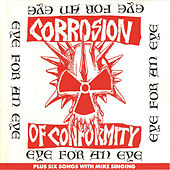 Eye for an Eye by Corrosion of Conformity