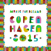 Music for Dreams Collections Copenhagen 2015 by Various Artists