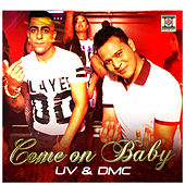 Come on Baby by DMC