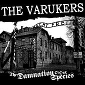 The Damnation of Our Species by Varukers