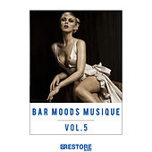 Bar Moods Musique, Vol. 5 by Various Artists