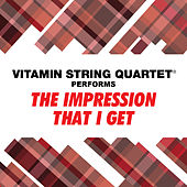 VSQ Performs The Mighty Mighty Bosstones' The Impression That I Get by Vitamin String Quartet