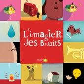 L'imagier des bruits by Various Artists