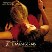 Je te mangerais (Original Motion Picture Soundtrack) by Various Artists