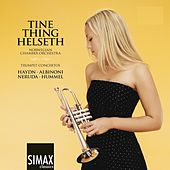 Trumpet Concertos by Tine Thing Helseth