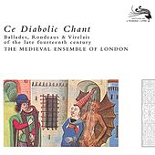 Ce Diabolic Chant by The Medieval Ensemble Of London