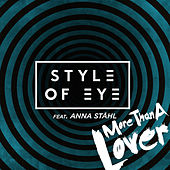 More Than a Lover by Style Of Eye