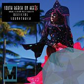 South Beach On Heels Official Film Soundtrack - EP by Various Artists
