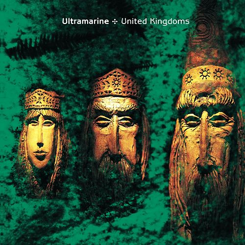 United Kingdoms (Expanded Edition) by Ultramarine