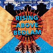 Rising Above Bedlam by Jah Wobble