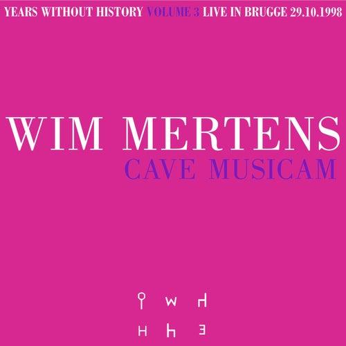Cave Musicam by Wim Mertens