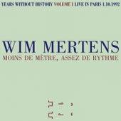 Moins de mètre, assez de rythme by Wim Mertens
