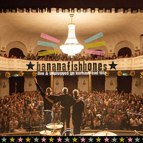 Live & unplugged im Kurhaus Bad Tölz by Bananafishbones