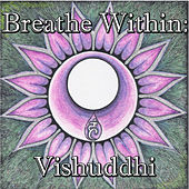 Breathe Within: Vishuddhi by Spirit