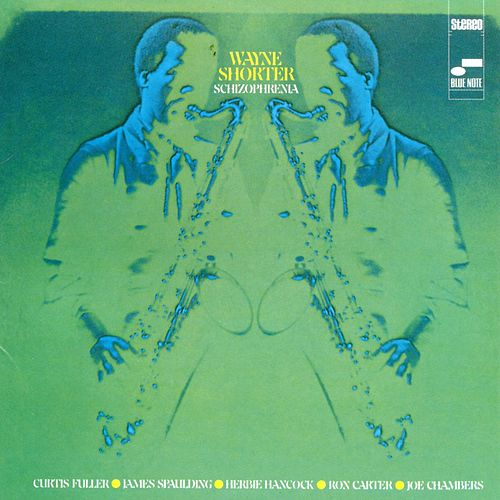 Schizophrenia by Wayne Shorter