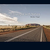 In Dialogue With Nature by Weißer Flügel