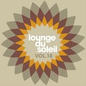 Lounge Du Soleil Vol.18 by Various Artists