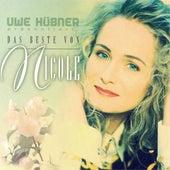 Das Beste Von Nicole (Präsentiert von Uwe Hübner) by Nicole