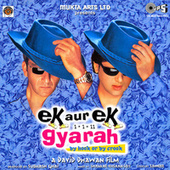 Ek Aur Ek Gyarah (Original Motion Picture Soundtrack) by Various Artists
