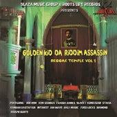 Golden Kid da Riddim Assassin Reggae Temple, Vol. 1 by Various Artists