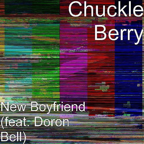 New Boyfriend (feat. Doron Bell) by Chuckleberry