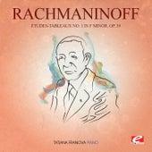 Rachmaninoff: Études-Tableaux No. 1 in F Minor, Op. 39 (Digitally Remastered) by Tatjana Franova