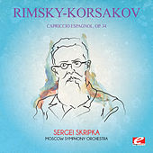 Rimsky-Korsakov: Capriccio Espagnol, Op. 34 (Digitally Remastered) by Sergei Skripka