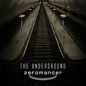 The Underground by Zeromancer