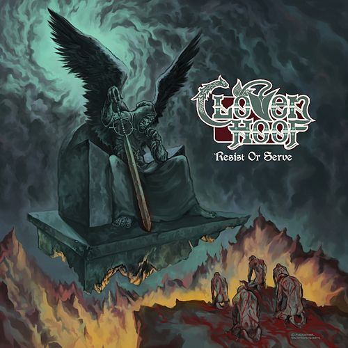 Resist or Serve by Cloven Hoof