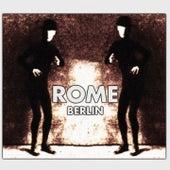 Berlin by Rome