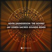 The Sound (Jay Lumen Sacred Sounds Remix) by Kevin Saunderson