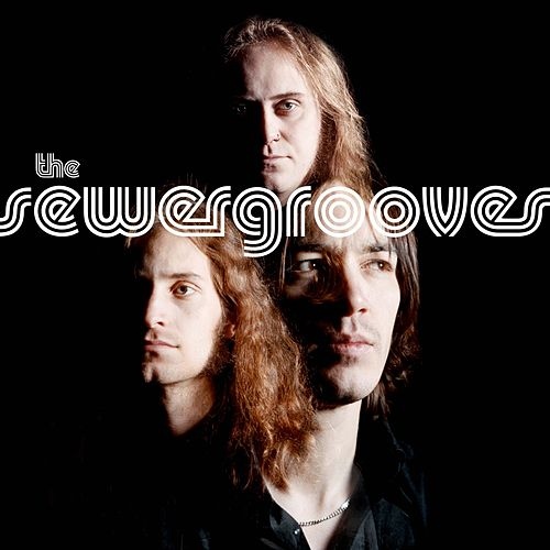 Songs From The Sewer by The Sewergrooves
