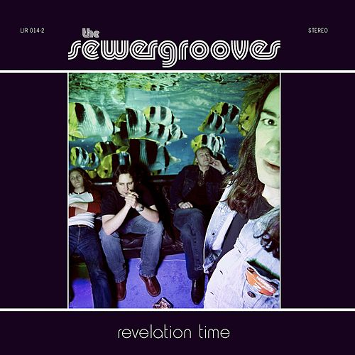 Revelation Time by The Sewergrooves