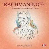 Rachmaninoff: Prelude in F-Sharp Minor, Op. 23, No. 1 (Digitally Remastered) by Tomislav Bavnov