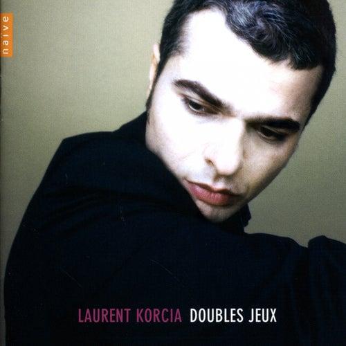 Doubles Jeux by Laurent Korcia
