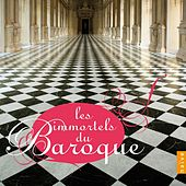 Les Immortels du Baroque von Various Artists